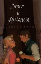 Amor a Distancia by LoreeTato