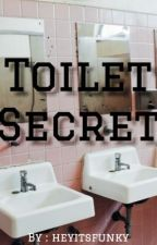 Toilet secret by heyitsfunky