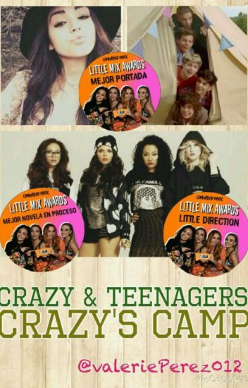 Crazy & Teenagers: Crazy's Camp. (#LittleMixAwards)