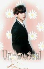 Un-Mutual(EXO/BTS Fanfiction) by puppy_baekyeol
