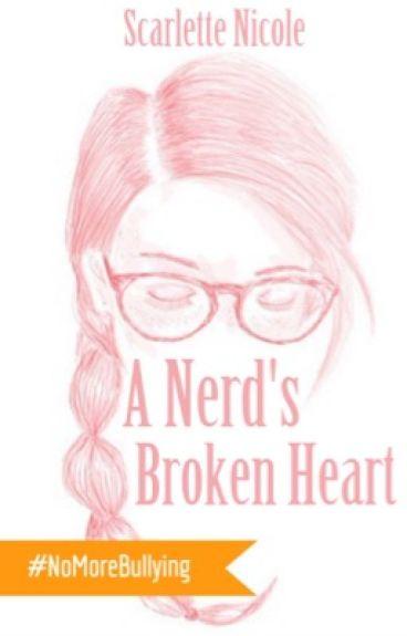 A Nerd's Broken Heart