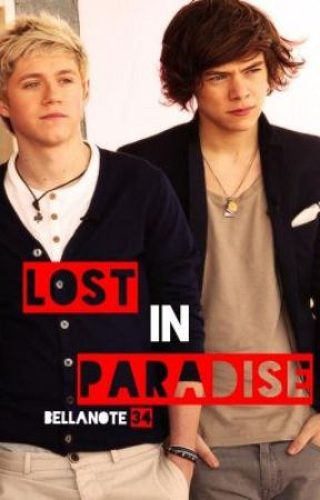 Lost in Paradise {Sequal to The Cabin} - Narry Storan (Book 2 of 3) by Bellanote34