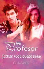 Mi Profesor - Shawn Mendes by ChicaEstilo