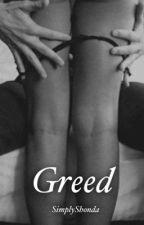 Greed (Slow Updates) by SimplyShonda