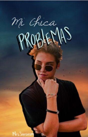 Mi Chica Problemas; M. E.