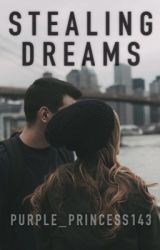 Stealing Dreams by purple_princess143