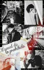 | Manual de lo Prohibido | Jos Canela & Tu | by xhobixsugax