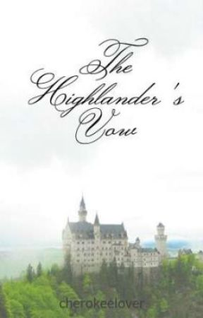 The Highlander's Vow by cherokeelover