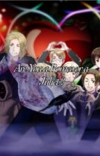 (On hold) Are you a Romeo or a Juliet ? (Creepypasta x Reader x Hetalia) by NataliaLovesIvan