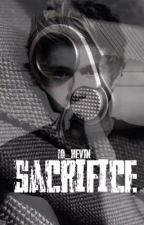 Sacrifice (A Niall Horan Fanfic) by 1D_KEVIN