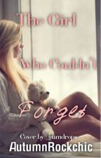The Girl Who Couldn't Forget(TGHLB one shot) by AutumnRockchic