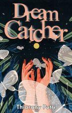Dream Catcher (1/8) by thiaranyputri
