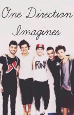 One Direction Imagines by Beausdarling