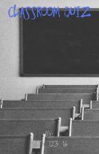 Classroom Quiz by Beth_123_16