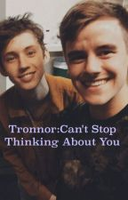 Tronnor: Can't stop thinking about you by anonymous_youtube