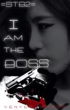 STB2: I am the BOSS [COMPLETED] by A-KiraYen