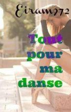 Tout pour ma danse by Eiram972