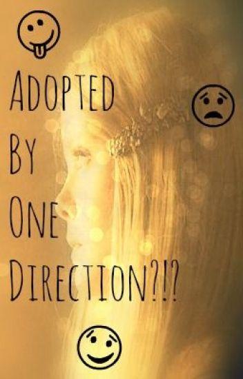 Adopted by One Direction?!? *Wird Überarbeitet*