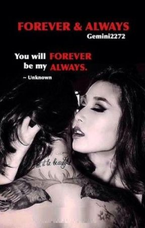 FOREVER & ALWAYS (Completed) by gemini2272