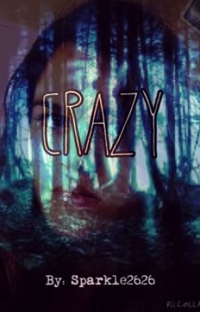 Crazy (Book One in the Shadow Series) by sparkle2626