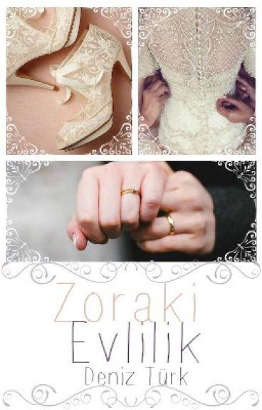 Zoraki Evlilik ◆WATTYS2016◆