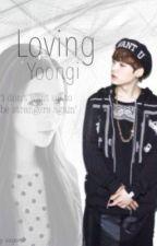 [BTS Suga] Loving Yoongi by suyoxo