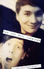 Dan & Phil imagines by UnfortunateSpaghetti