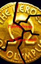 Pipercy: Drama by Bluepancakes17