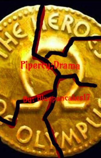 Pipercy: Drama