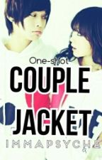 Couple Jacket (one-shot) by ImmaPsyche