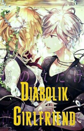 Diabolik Girlfriend (Diabolik lovers fan fic) by Tomboynerd