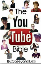 Youtube Bible by CaseyandLexi