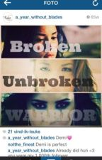 Broken, unbroken & warrior by Kirsten_duMaine