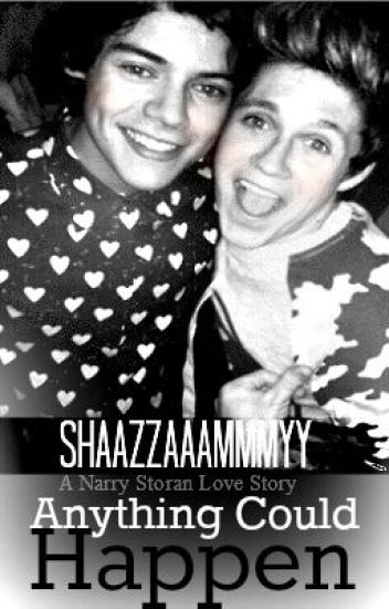 Anything Could Happen. (Narry Storan) BoyxBoy