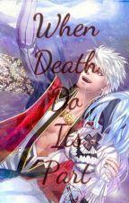 When Death Do Its Part- The Niflheim by EllaKenway