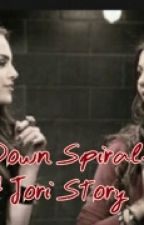 Down spiral- a Jori story. by lone_wolf1432