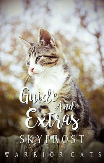 Warrior Cats | Guide And Extras