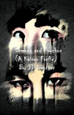 Demons and Psychos (A Kaisoo Fanfic) by JJblueotter