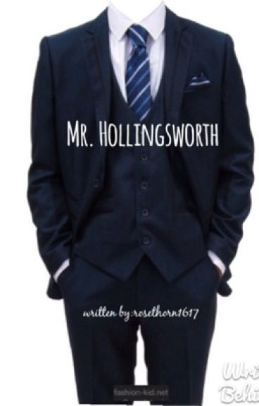 Mr. Hollingsworth.