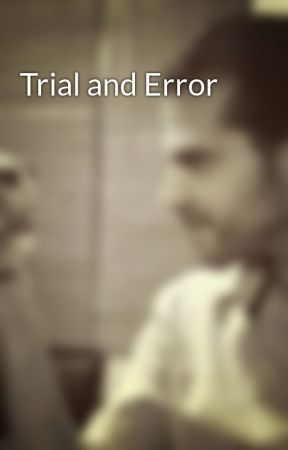 Trial and Error by JDEstrada