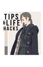Tips and Life hacks by cutecookie123