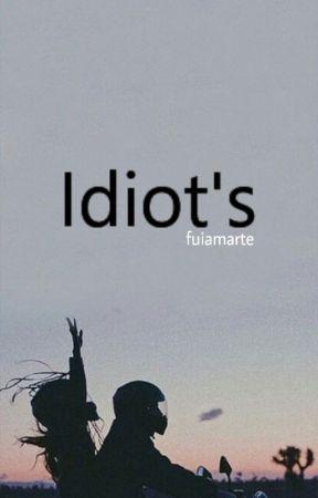 Idiot's   l.h   by fuiamarte