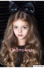 Unbroken (Demi Lovato Fan fiction) ft. Camren, Dinally, and Normani by VioletandTate01