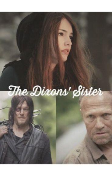 The Dixons' Sister [✔️]