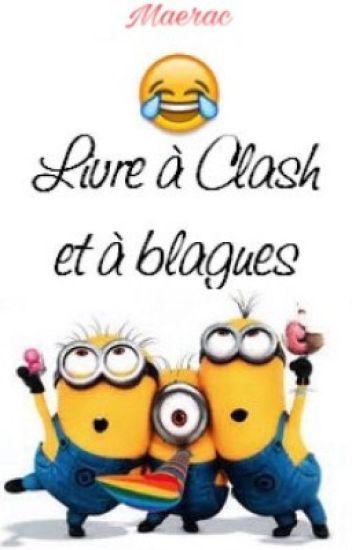 Livre à Clash et à Blagues
