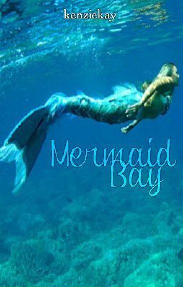Mermaid Bay - Chapter 1 - Wattpad