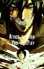 Individual Attack On Titan RolePlays (Yaoi, BOYxBOY) by PadFootedShipping