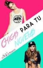 Chicas Para Tus Novelas. #1 by NilaStoranXx