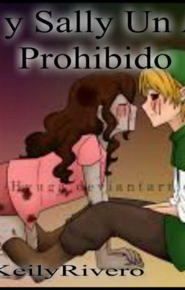 °Ben & Sally Un Amor Prohibido°