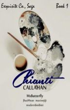 Exquisite Saga #1: Chianti Callahan by MsButterfly